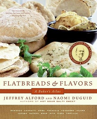Flatbreads and Flavors By Alford, Jeffrey/ Duguid, Naomi